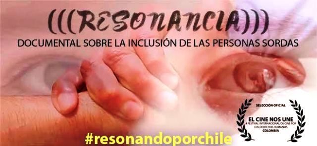 resonancia documental chileno inclusivo