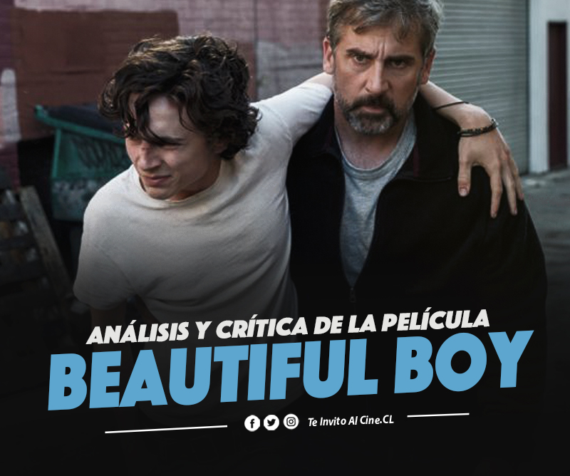 "[Reseña] ""Beautiful Boy"": De intentos y recaídas."